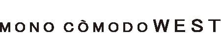 MONO COMODO WEST モノコモドウエスト